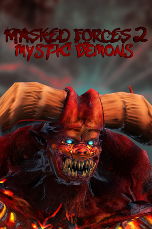 Masked Forces 2: Mystic Demons poster image on Steam Backlog