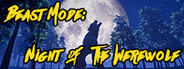 Beast Mode: Night of the We...