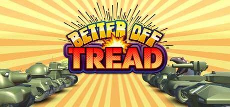 Better Off Tread