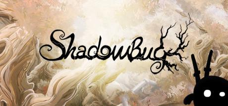 Shadow Bug: