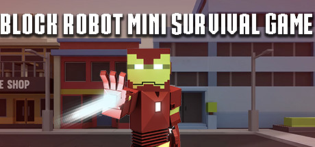 Block Robot Mini Survival Game