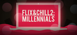 Flix and Chill 2: Millennials cover art