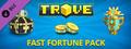 Trove - Fast Fortune Pack-dlc