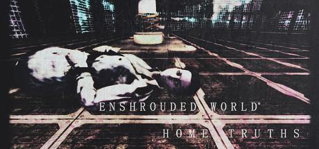 Enshrouded World: Home Truths Thumbnail