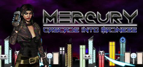 Teaser image for Mercury: Cascade into Madness