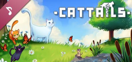 Cattails Original Soundtrack & Deluxe Content