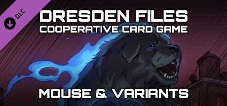 Dresden Files Cooperative Card Game - Mouse & Variants