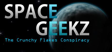 Space Geekz - The Crunchy Flakes Conspiracy