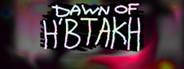 Dawn of H'btakh