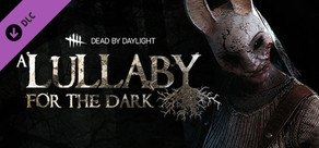 Dead by Daylight - A Lullaby for the Dark Chapter