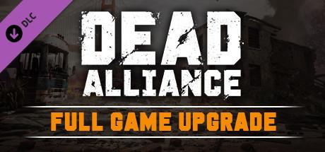 Dead Alliance™: Full Game Upgrade