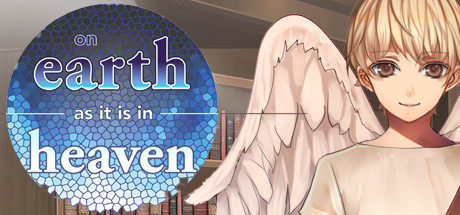 Teaser image for On Earth As It Is In Heaven - A Kinetic Novel