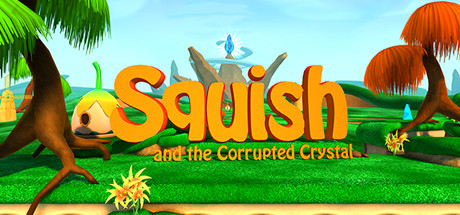 Teaser image for Squish and the Corrupted Crystal