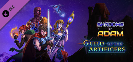 Shadows of Adam - Guild of the Artificers