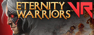 Eternity Warriors™ VR
