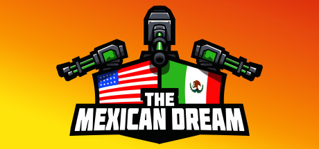The Mexican Dream Thumbnail