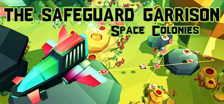 The Safeguard Garrison: Space Colonies cover art