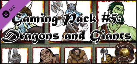Fantasy Grounds - Gaming #5: Dragons & Giants (Token Pack)