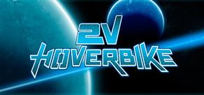 2V Hoverbike cover art