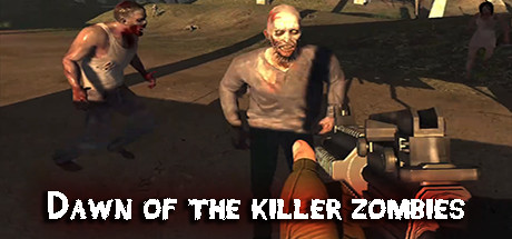 Dawn of the killer zombies