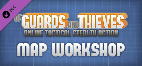 Of Guards and Thieves - Map Workshop