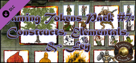 Fantasy Grounds - Gaming #7: Constructs, Elementals, & Fey (Token Pack)
