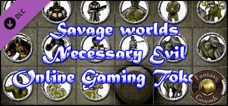 Fantasy Grounds - Savage Worlds Necessary Evil Online Gaming (Token Pack)