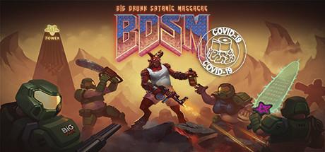 '.BDSM Big Drunk Satanic Massacre.'
