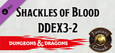 Fantasy Grounds - Dungeons & Dragons: Shackles of Blood