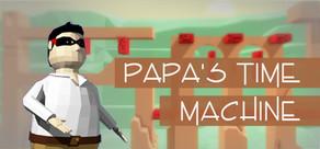 PAPA'S TIME MACHINE cover art