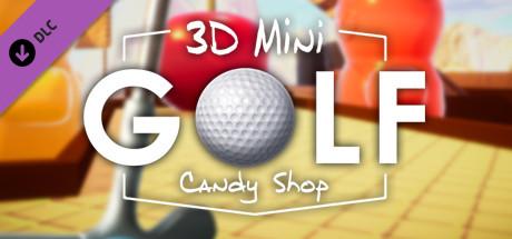 3D MiniGolf: Candy Shop