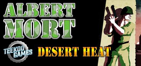 Teaser image for Albert Mort - Desert Heat