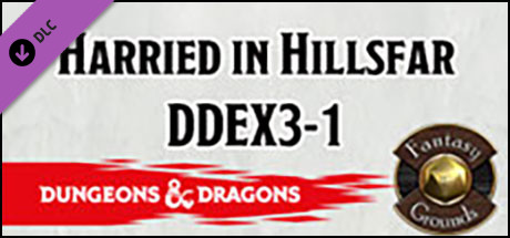 Fantasy Grounds - Dungeons & Dragons: Harried in Hillsfar