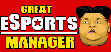 Great eSports Manager on Steam