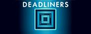 Deadliners