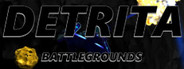 Detrita Battlegrounds