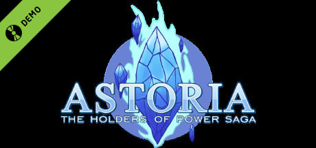 Astoria: The Holders of Power Saga Demo