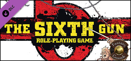Fantasy Grounds - The Sixth Gun Roleplaying Game (Savage Worlds)