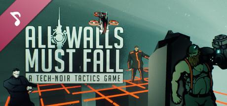 All Walls Must Fall Original Soundtrack