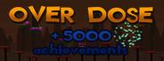 Achievement Hunter: Overdose