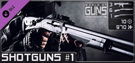 World of Guns: Shotguns Pack #1