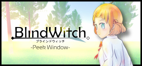 Blind Witch -Peek Window-