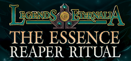 The Essence Reaper Ritual