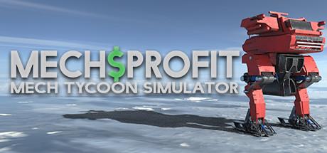 Mechsprofit: Mech Tycoon Simulator
