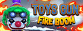 Toys Gun Fire Boom-game
