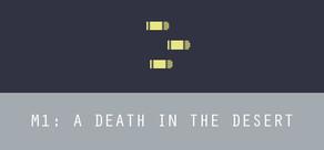 M1: A Death in the Desert cover art