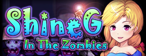 ShineG In The Zombies