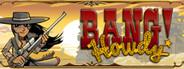 Bang Howdy!