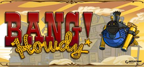 Bang! Howdy