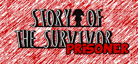 Story of the Survivor : Prisoner cover art